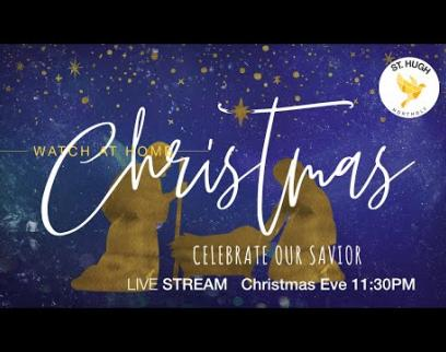 Embedded thumbnail for St Hughs Northolt Midnight Mass Sun 24 December 2020 11 30 00 PM